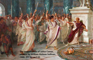 The assassination of Julius Caesar, painted by William Holmes Sullivan, 1888. (CC-by-sa/2.0)